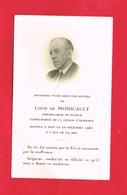 Image Pieuse ... Généalogie ... Souvenir De Louis De MONICAULT Ambassadeur De France Lion Sur Mer - Devotion Images