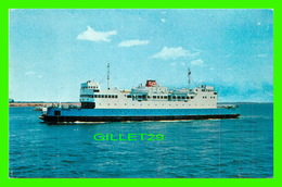 BATEAUX, SHIP - M. V. CONFEDERATION FERRY - TRAVEL IN 1963 - - Ferries