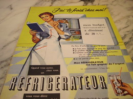 ANCIENNE PUBLICITE J AI LE FROID CHEZ MOI REFRIGERATEUR  1955 - Publicité