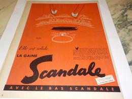 ANCIENNE PUBLICITE ELLE EST SOLIDE GAINE SCANDALE  1955 - Publicités