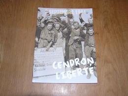CENDRON LIBERTE Régionalisme Guerre 40 45 Forge Philippe Macon Beauwelz Momignies Chimay Seloignes SAS Crash Avion B17 - Guerre 1939-45