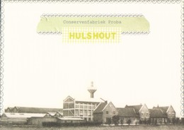 Hulshout Conservenfabriek Proba - Hulshout