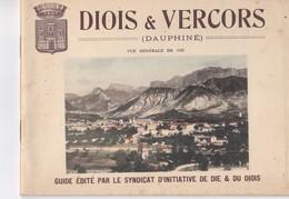 Guide Du Syndicat D'initiative De Die Sur Le Diois Et Le Vercors - Dépliants Touristiques