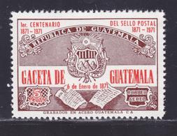 GUATEMALA AERIENS N°  569 ** MNH Neuf Sans Charnière, TB (D8206)  Centenaire Du Premier Timbre 1975 - Guatemala