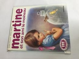 MARTINE Et Son Ami Le Moineau - Martine