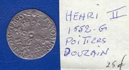 Henri  2  1552 G  Poitiers  Douzain - 987-1789 Monnaies Royales