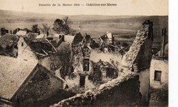 51 Marne -  Guerre 1914/1918 -  CHATILLON SUR MARNE - War 1914-18