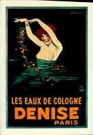 """CENTENAIRE DE LA NAISSANCE DE MAUZAN    """"LES EAUX DE COLOGNE DENISE""""    REPRO....CPM - Mauzan, L.A."""
