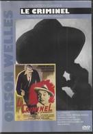 DVD  LE CRIMINEL  Orson Welles     Etat: TTB Port 110 Gr Ou 30 Gr - Classic