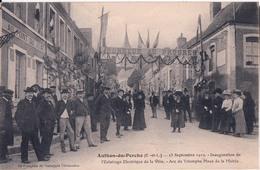 AUTHON DU PERCHE-INAUGURATION DE L'ECLAIRAGE ELECTRIQUE DE LA VILLE-ARC DE TRIOMPHE - France