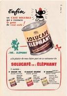 """Pub.1955 Solucafé De L'ELEPHANT Pur,décaféiné,solumixt...""""qui A Vraiment Le Goût Du Café ! """" TBE - Publicités"""