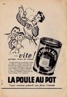"""Pub.1953  La Poule Au Pot Exquis Consommé    """" Vite ! Quelque Chose De Chaud..."""" TBE - Publicités"""
