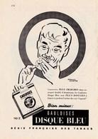 """Pub.1955  Gauloises DISQUE BLEU """" Plus Fraîches,plus Douces """" Illust. Francis Gilletta TBE - Publicités"""