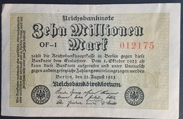 EBN5 - Germany 1923 Banknote 10 Millionen Mark Pick 106d #OF-1 012175 - [ 3] 1918-1933 : Weimar Republic