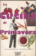 """9142-""""LA CUCINA DI PRIMAVERA"""" - LIBRO DI RICETTE - Casa E Cucina"""