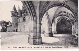 36  Chateau D'Amboise. - Aile Louis XII. - La Salle Des Quatre Travées. - ND - Amboise