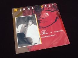 Vinyle 45 Tours Diane Tell Faire à Nouveau Connaissance  (1985) - Vinyl Records