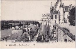 9 Amboise. - La Grosse Tour. - ND - Amboise