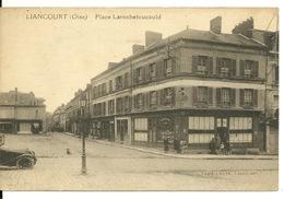 60 - LIANCOURT / PLACE LAROCHEFOUCAULD - Liancourt