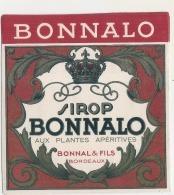 BONNALO  Sirop Bonnalo Bonnal Et Fils Bordeaux - - Etiquettes