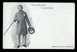 COSTUMI NAPOLETANI - INIZI 900 - MALDACEA NEL SUO REPERTORIO - O PRUFESSORE E SCHERMA - Costumi