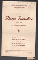 Bergerac (24 Dordogne ) Invitation Séance Récréative  INSTITUTION ST FRONT 1949 (PPP16807) - Programs