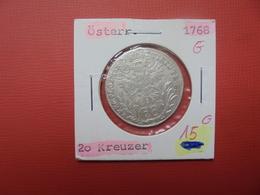 """AUTRICHE 20 KREUZER 1768 """"G"""" ARGENT (A.2) - Autriche"""
