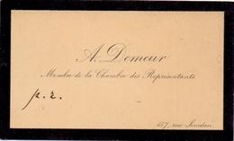 Visitekaartje - Carte Visite - A. Demeur - Membre De La Chambre Des Représentants - Cartes De Visite