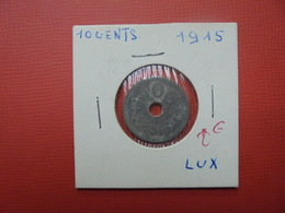 LUXEMBOURG 10 CENTIMES 1915 (A.2) - Luxembourg