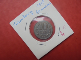 LUXEMBOURG 10 CENTIMES 1918 (A.2) - Luxembourg