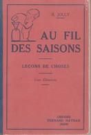 Livre Scolaire Au Fil Des Saisons Par R.jolly - Books, Magazines, Comics