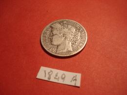 1 FRANC 1849 A ARGENT - H. 1 Franc