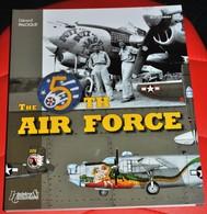 Rare Livre Histoire Et Collections Sur La 5 TH Air Force - 1939-45