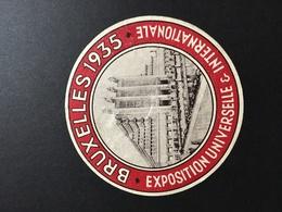 BRUXELLES - BRUSSEL - Label - Exposition Universelle Et Internationale 1935 - Fêtes, événements