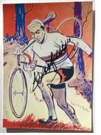 Carte Postale André DUFRAISSE - Dédicace - Hand Signed - Autographe Authentique - - Cyclisme