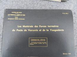 TTA 871/1 - Les Matériels Des Forces Terrestres Du Pacte De Varsovie Et De La Yougoslavie - 281/09 - Books, Magazines, Comics