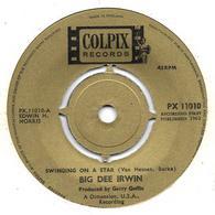 "Big Dee Irwin   ""  Swinging On A Star  "" - Vinyles"