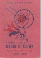 Livre Scolaire Lecons De Choses Par A Godier Et S.moreau Cours élémentaire 1ere Année 1957 - Books, Magazines, Comics
