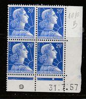 FRANCE N° 1010B 20F BLEU TYPE MULLER COIN DATE DU 31.7.1957 NEUF SANS CHARNIERE - Coins Datés