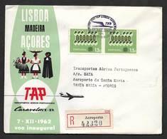 Portugal Premier Vol TAP Lisbonne Lisboa Santa Maria Açores Recommandée 1962 First Flight Lisbon Azores R Cover - Poste Aérienne
