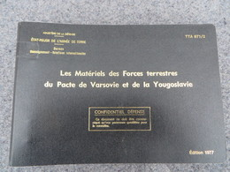 TTA 871/2 - Les Matériels Des Forces Terrestres Du Pacte De Varsovie Et De La Yougoslavie - 281/09 - Books, Magazines, Comics
