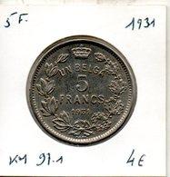 Belgique. 5 Francs 1931. Légende Française - 1909-1934: Albert I