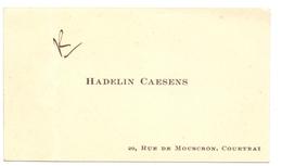 Visitekaartje - Carte Visite - Hadelin Caesens - Courtrai Kortrijk - Cartes De Visite