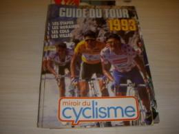 CYCLISME GUIDE TOUR De FRANCE 1993 MIROIR Du CYCLISME CARTE PARCOURS PROFILS - Sport