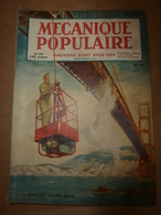 1949 MÉCANIQUE POPULAIRE:Construire Sa Maison; Pont GOLDEN GATE à San-Francisco; Photo Fantôme Av. 20 Millions Volts;etc - Livres, BD, Revues