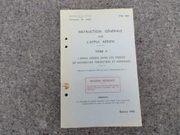 TTA 168/2 - Instruction Générale Sur L'appui Aérien - Titre II - 308/09 - Livres, BD, Revues