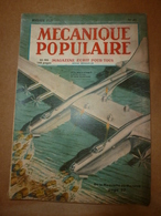 1949 MÉCANIQUE POPULAIRE:Des Pierres Précieuses Dans Les Gésiers Des Dindons;Comment Repeindre L'exterieur (maison); Etc - 1900 - 1949