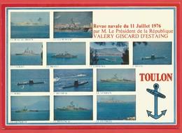 """C.P.M.( 83  )  """" TOULON """" Revue Navale Du 11 Juillet 1976 Par M.Le Président VALERY GISCARD D'ESTAING X 2 Photos - Toulon"""