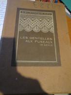 Livre Ancien Dentelle Au Fuseau - Bibliothèque DMC - Mode