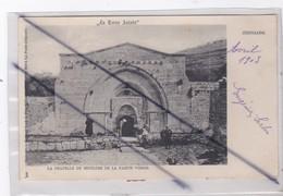 Israël ;La Terre Sainte .Jérusalem ; La Chapelle Du Sépulcre De La Sainte Vierge(carte Précurseur De 1903) - Israel